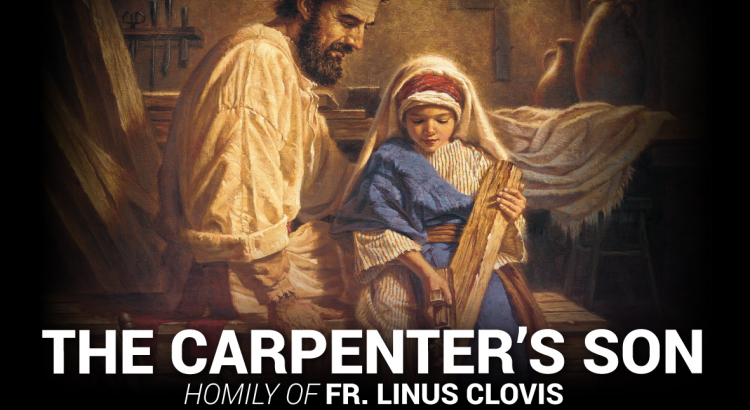 The Carpenter's Son ~ Fr. Linus Clovis