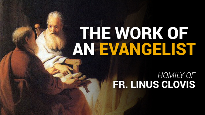 The work of an Evangelist ~ Fr. Linus Clovis
