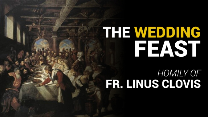 The Wedding Feast ~ Fr. Linus Clovis